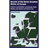 Secrets of the Seven Smallest States in Europe