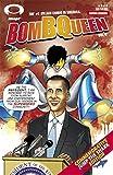 BOMB QUEEN #1 Vol. 6 (1st Appearance COWBOY NINJA VIKING)