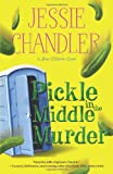 Pickle in the Middle Murder (A Shay O'Hanlon Caper)