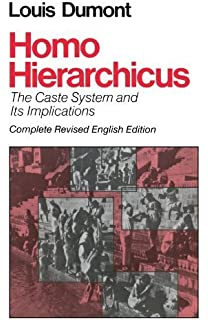Homo Hierarchicus: The Caste System and Its Implications (Nature of Human Society) 2nd