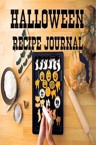 Halloween Recipe Journal: Family Recipe Book, Spooky Cookbook Diary, Journal by Blank Journals
