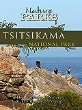 Nature Parks - Tsitsikamma, South Africa