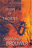 Crown of Thorns, Sigmund Brouwer, 0842365818