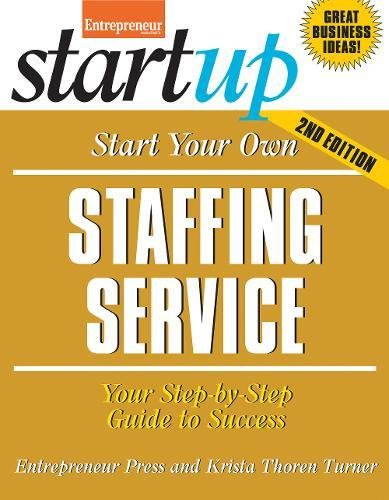 Download Start Your Own Staffing Service: Your Step-By-Step Guide to Success (StartUp Series) pdf