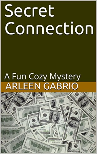 Secret Connection: Mike & Peter FBI Agents 29 (A Fun Cozy Mystery )