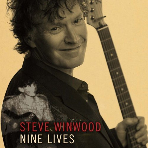Nine Lives (Revolutions The Very Best Of Steve Winwood)