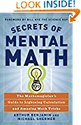 #4: Secrets of Mental Math: The Mathemagician's Guide to Lightning Calculation and Amazing Math Tricks