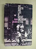 img - for The Death and Life of Great American Cities. book / textbook / text book
