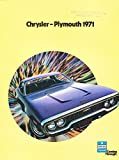1971 Chrysler Plymouth 28-page Car Sales Brochure - New Yorker Newport Gran Fury GT Duster 360 Satellite GTX