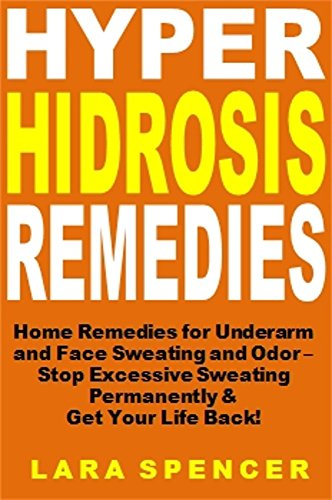 Amazon com: Hyperhidrosis Remedies: Home Remedies for