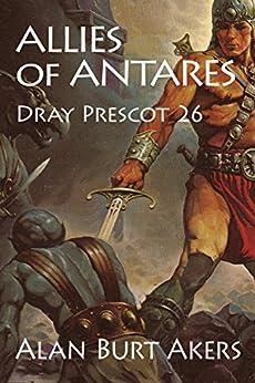 Allies of Antares (Dray Prescot Book 26) by [Akers, Alan Burt]