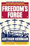 Book cover for Freedom's Forge: How American Business Produced Victory in World War II