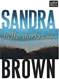 Hello, Darkness, Sandra Brown, 1594130434