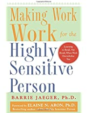 Making Work Work for the Highly Sensitive Person