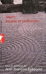 Japon, peuple et civilisation par Jean-François Sabouret