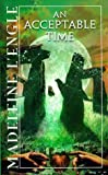 An Acceptable Time, Madeleine L'Engle, 0440208149