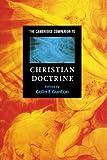 The Cambridge Companion to Christian Doctrine (Cambridge Companions to Religion)
