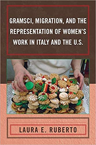 Gramsci, Migration, and the Representation of Women's Work