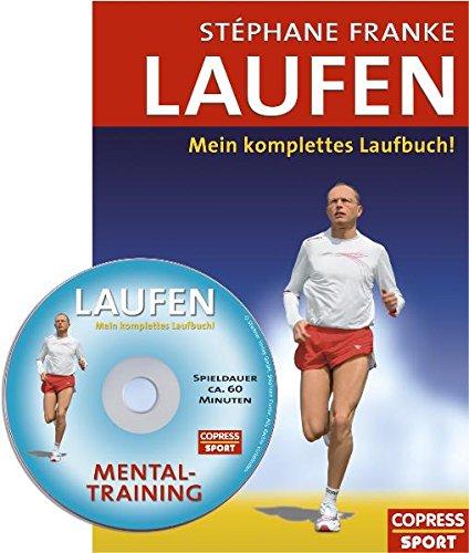 Laufen. Mein komplettes Laufbuch. Mit Mentaltraining-Audio-CD.