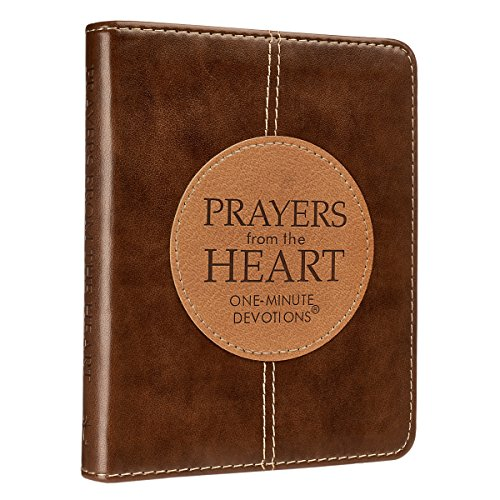 Prayers from the Heart: One-Minute Devotions (LuxLeather) -