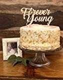 Cake Topper | Birthday Party Decoration | Natural Wood Topper-''Forever Young''