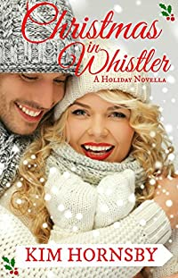 Christmas In Whistler by Kim Hornsby ebook deal