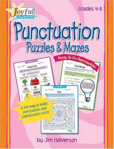 Joyful Learning: Rtg Reproducibles: Punctuation Puzzles & Mazes ...
