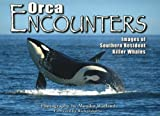 Orca Encounters, Monika Wieland, 1571883711