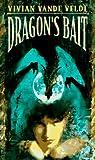 Dragon's Bait, Vivian Vande Velde, 0440219825