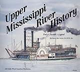 Upper Mississippi River History, Ron Larson, 0964093723