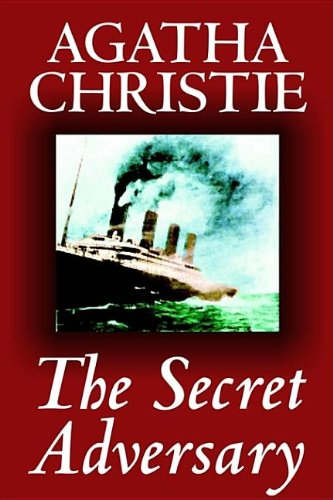 Download The Secret Adversary by Agatha Christie, Fiction, Mystery & Detective (Tommy and Tuppence Mysteries (Hardcover)) ebook