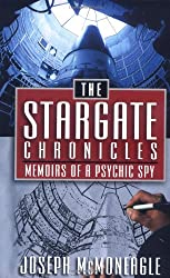 The Stargate Chronicles: Memoirs of a Psychic Spy