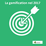 La gamification nel 2017
