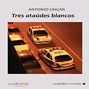 Tres ataúdes blancos [Three White Coffins] Audiobook