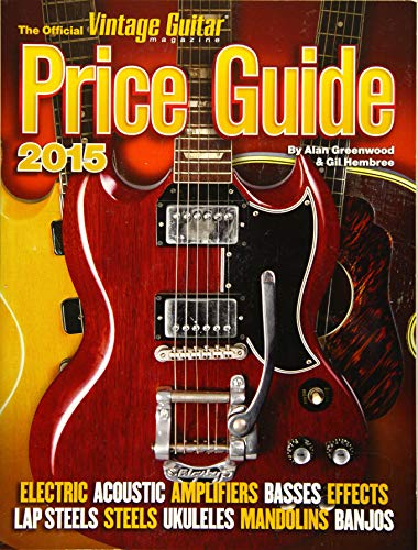 Guitar Magazine Covers - The Official Vintage Guitar Price Guide 2015 (Official Vintage Guitar Magazine Price Guide)