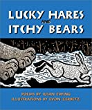Lucky Hares and Itchy Bears, Susan Ewing, 0882405519