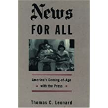 News for All: America's Coming-of-Age with the Press