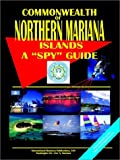 Northern Mariana Islands a Spy Guide, Usa Ibp, 0739752421