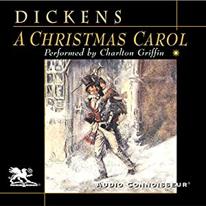 A Christmas Carol [Audio Connoisseur Version] Audiobook