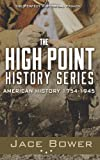 The High Point History Series, Jace Bower, 1494262940
