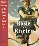 Rosie the Riveter, Penny Colman, 0517597918