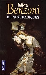 Reines tragiques, Benzoni, Juliette