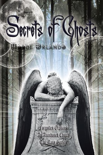 Book: Secrets of Ghosts by Mardi Orlando