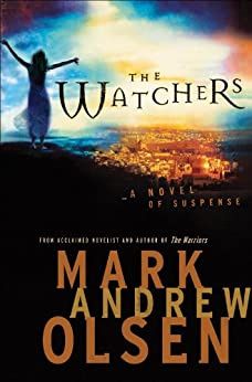 The Watchers (Covert Missions Book #1) by [Olsen, Mark Andrew]