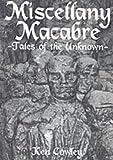 Miscellany Macabre, Ken Cowley, 0952415364