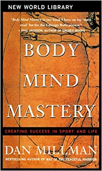 body mind mastery creating success in sport and life pdf