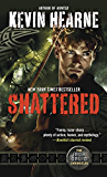 Shattered: The Iron Druid Chronicles, Book Seven