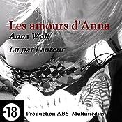 Les amours d'Anna (Les errances d'Anna 2)   Anna Wolf