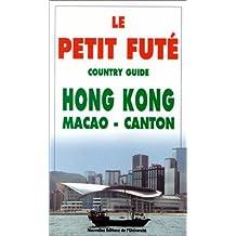 HONG-KONG/MACAO/CANTON 1ÈRE ÉDITION