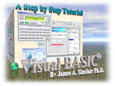 Visual Basic 6.0 Tutorial for Beginners (A Step-by-Step Full Motion Video Lessons)